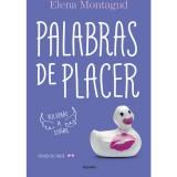 PALABRAS DE PLACER (TRILOGIA DEL PLACER 2)